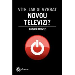 Víte, jak si vybrat novou televizi? - Bohumil Herwig - e-kniha