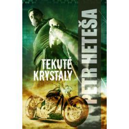 Tekuté krystaly - Petr Heteša - e-kniha