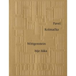 Wittgenstein bije žáka - Pavel Kolmačka - e-kniha