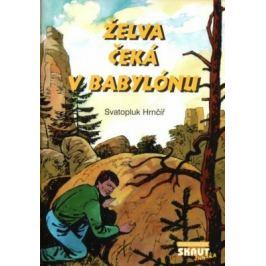 Želva čeká v Babylónu - Svatopluk Hrnčíř - e-kniha