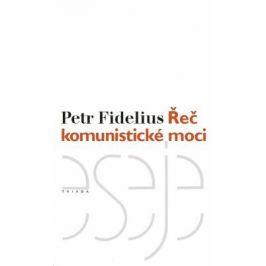 Řeč komunistické moci - Petr Fidelius - e-kniha