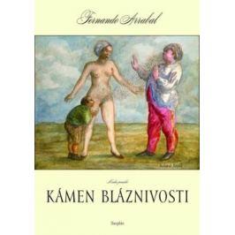 Kámen bláznivosti / Kniha panická - Fernando Arrabal - e-kniha