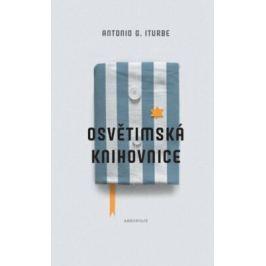Osvětimská knihovnice - Antonio G. Iturbe - e-kniha