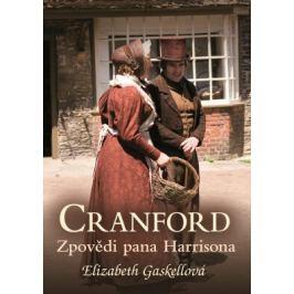 Cranford 2: Zpovědi pana Harrisona - Elizabeth Gaskellová - e-kniha
