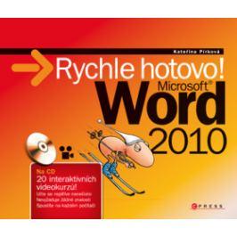 Microsoft Word 2010: Rychle hotovo - Kateřina Pírková - e-kniha