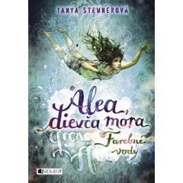 Alea, dievča mora 2 – Farebné vody - Tanya Stewnerová - e-kniha