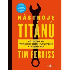 Nástroje titánů - Timothy Ferriss - e-kniha