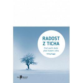 Radost z ticha - Erling Kagge - e-kniha