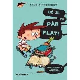 Agus a príšerky 1 Už je tu pán Flat! - Jaume Copons - e-kniha