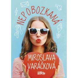 Nepobozkaná - Miroslava Varáčková - e-kniha