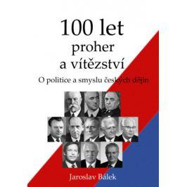 100 let proher a vítězství - Jaroslav Bálek - e-kniha