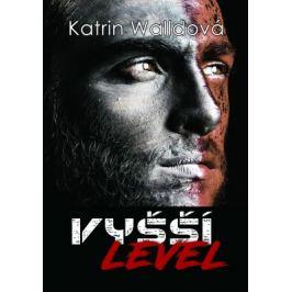 Vyšší level - Katrin Walldová - e-kniha