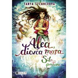 Alea, dievča mora 4 – Sila prílivu - Tanya Stewnerová - e-kniha