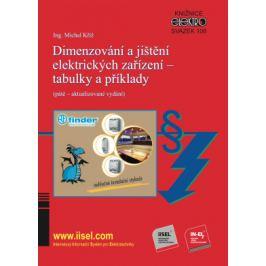 Dimenzování a jištění elektrických zařízení – tabulky a příklady (páté – aktualizované vydání) - Michal Kříž - e-kniha