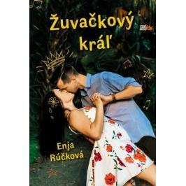 Žuvačkový kráľ - Enja Rúčková - e-kniha