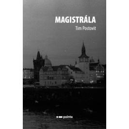 Magistrála - Tim Postovit - e-kniha
