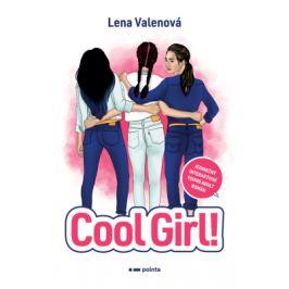 Cool Girl! - Lena Valenová - e-kniha