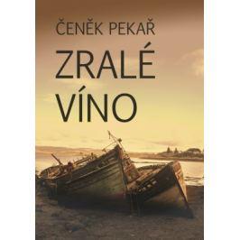 Zralé víno - Čeněk Pekař - e-kniha