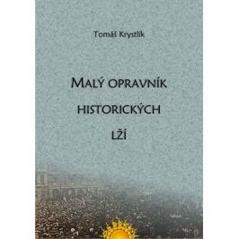 Malý opravník historických lží - Tomáš Krystlík - e-kniha