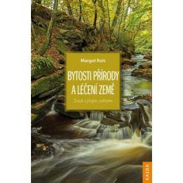 Bytosti přírody a léčení Země - Margot Ruis - e-kniha