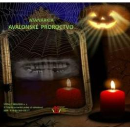 Avalonske proroctvo - Atanarkia Atanarkia - e-kniha