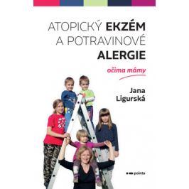 Atopický ekzém a potravinové alergie očima mámy - Jana Ligurská - e-kniha