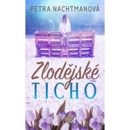 Zlodějské ticho - Petra Nachtmanová - e-kniha