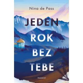 Jeden rok bez tebe - Nina de Pass - e-kniha