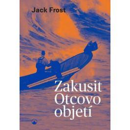 Zakusit Otcovo objetí - Frost Jack