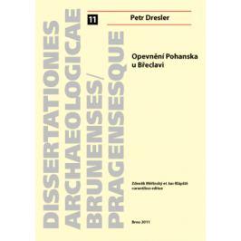Opevnění Pohanska u Břeclavi - Petr Dresler - e-kniha