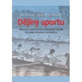 Dějiny sportu - Ján Grexa, Milena Strachová - e-kniha