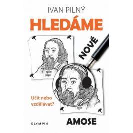 Hledáme nové Amose - Ivan Pilný