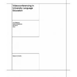 Videoconferencing in University Language Education - Libor Štěpánek, Kateřina Sedláčková, Nick Byrne - e-kniha