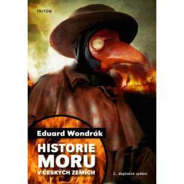 Historie moru v českých zemích, 2. vydání - Eduard Wondrák - e-kniha