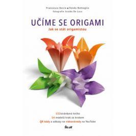 Učíme se origami (kniha) - Decio Francesco, Vanda Battaglia