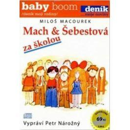 Mach a Šebestová za školou - Miloš Macourek - audiokniha