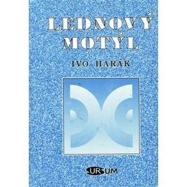 Lednový motýl - Ivo Harák
