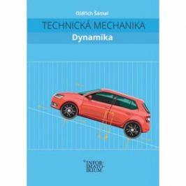 Technická mechanika – Dynamika - Oldřich Šámal