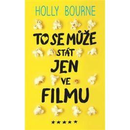To se může stát jen ve filmu - Holly Bourneová
