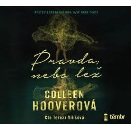 Pravda, nebo lež - Colleen Hooverová - audiokniha