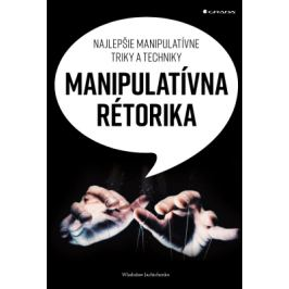 Manipulatívna rétorika - Wladislaw Jachtchenko - e-kniha