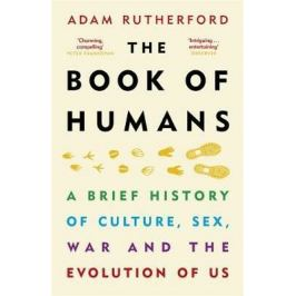 Book of Humans : The Brief Hitory of How We Became Us - Adam Rutherford