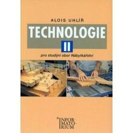 Technologie II - Pro studijní obor Nábytkářství - Uhlíř Alois