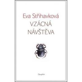 Vzácná návštěva - Eva Střihavková