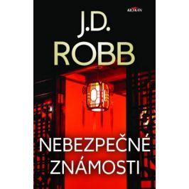 Nebezpečné známosti - J. D. Robb - e-kniha