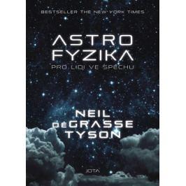 Astrofyzika pro lidi ve spěchu - Neil deGrasse Tyson - e-kniha