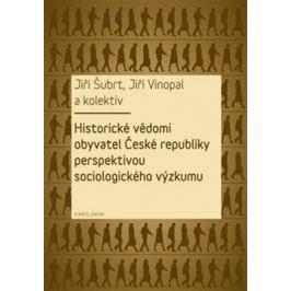 Historické vědomí obyvatel České republiky perspektivou sociologického výzkumu