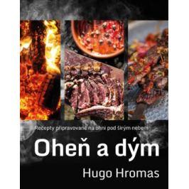 Oheň a dým - Hromas Michal Hugo