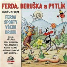 Ferda, Beruška a Pytlík & Ferda sporty všeho druhu - Ondřej Sekora - audiokniha