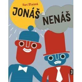 Jonáš a Nenáš - Kari Staiová